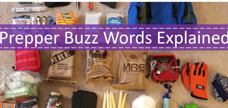 Prepper Buzz Words Explained