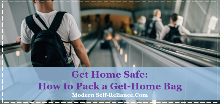 Get Home Safe: How to Pack a Get-Home Bag