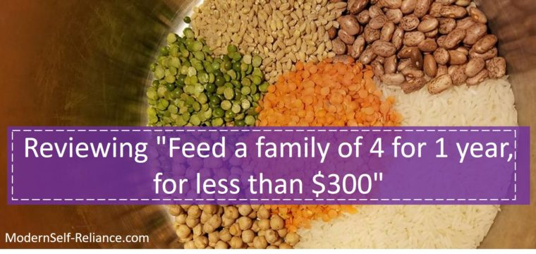 "Reviewing ""Feed a family of 4 for 1 year, for less than $300"""