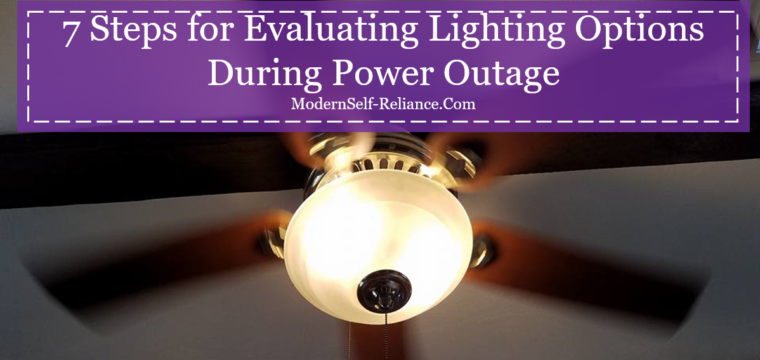 7 Steps for Evaluating Lighting Options During Power Outage