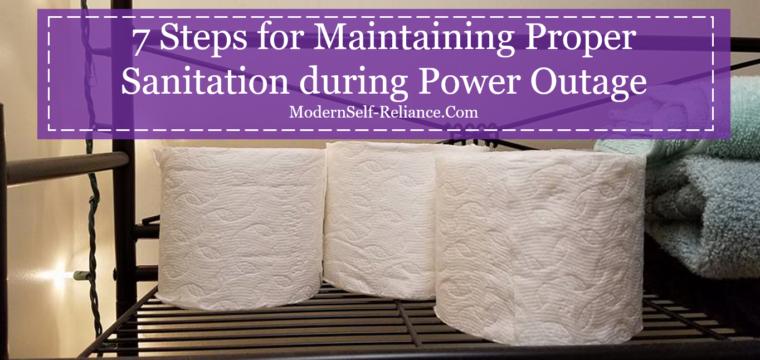 7 Steps for Maintaining Proper Sanitation during Power Outage