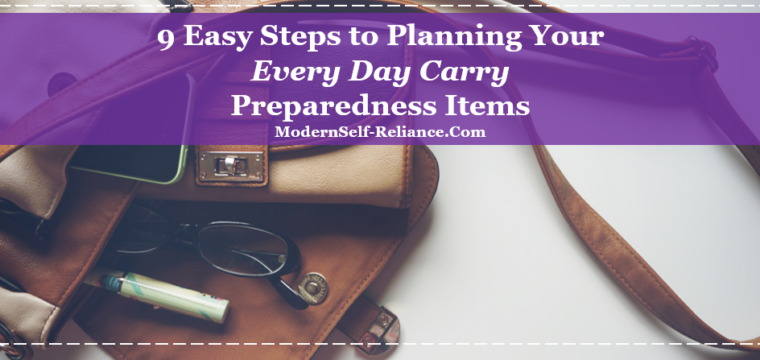 9 Steps to Planning Your Every Day Carry Items