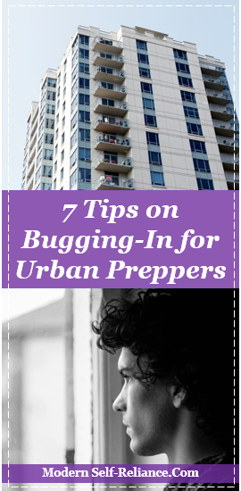 bugging-in tips urban preppers