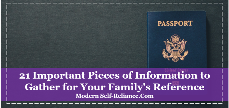 21 Important Pieces of Information to Gather for Your Family's Reference