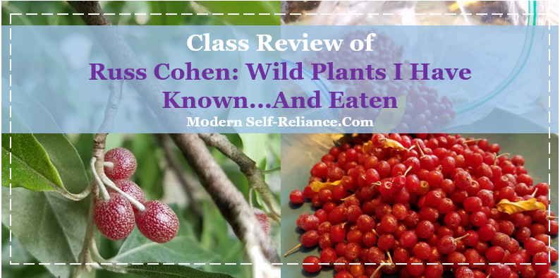 Class Review of Russ Cohen: Wild Plants I Have Known…And Eaten