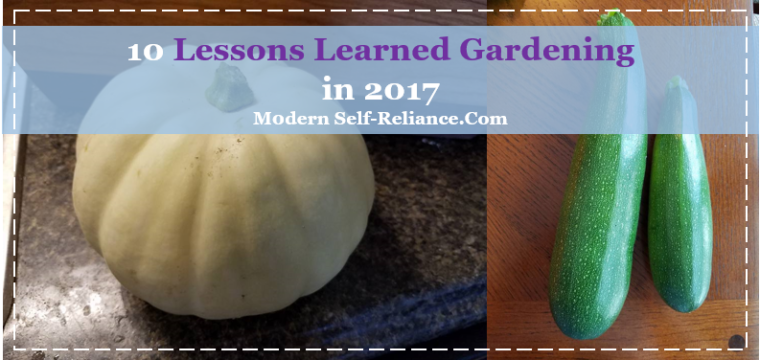 10 Lessons Learned from Last Year's Garden 2017