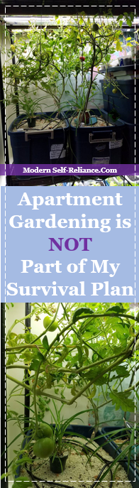 Why Apartment Growing is NOT part of my Survival Plan | Modern Self-Reliance
