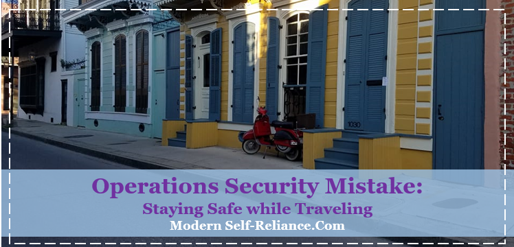 Operations Security Mistakes I Made while Traveling