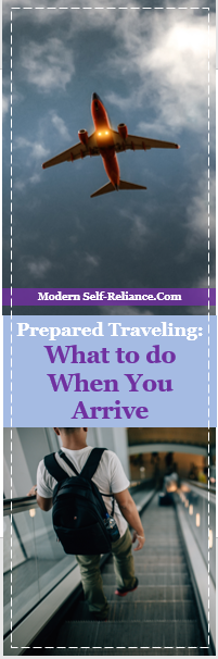 While Traveling: What to Do When You Arrive